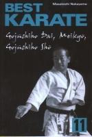 BEST KARATE 11, GOJUSHIHO DAI, GOJUSHIHO SHO, MEIKYO M. Nakayama