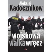WOJSKOWA WALKA WRĘCZ, Alieksiej Kadocznikow