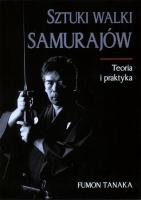 SZTUKI WALKI SAMURAJÓW - teoria i praktyka, Fumon Tanaka
