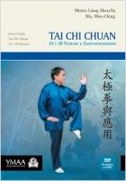 TAI CHI CHUAN 24 i 48 POSTAW Z ZASTOSOWANIAMI, Liang Shou-Yu Wu, Wen-Ching