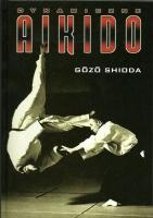 DYNAMICZNE AIKIDO, Gozo Shioda