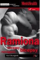 RAMIONA. TRICEPSY. BICEPSY. ROZCI�GANIE, Kurt Brungardt