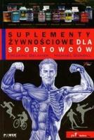 SUPLEMENTY ŻYWNOŚCIOWE DLA SPORTOWCÓW, Frederic Delavier, Michael Gundill